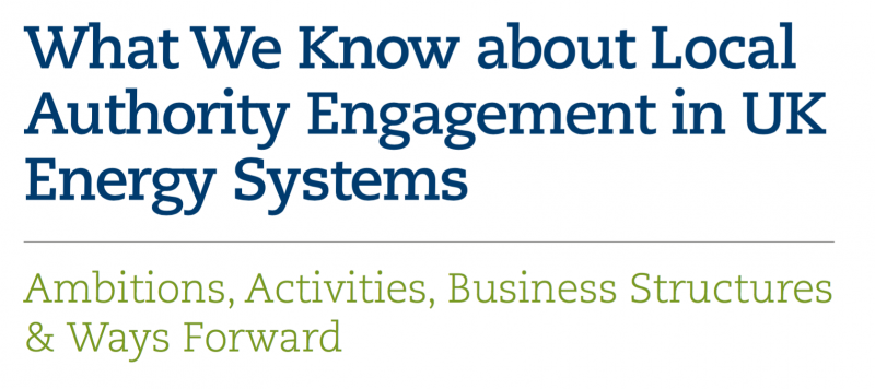 What We Know about Local Authority Engagement in UK Energy Systems